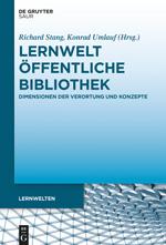 Lernwelt Öffentliche Bibliothek - Publikation reagiert auf aktuellen Diskurs