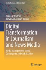 """""""Digital Transformation in Journalism and News Media"""" ist ab sofort erhältlich."""
