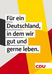 Die Nationalfarben dominieren auf den aktuellen Plakaten der CDU. Foto: CDU
