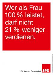 Die SPD fordert auf ihren Plakaten mehr soziale Gerechtigkeit. Foto: SPD