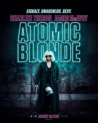 Atomic Blonde Filmplakat © Universal Pictures