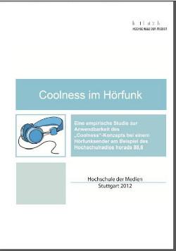 Der Berichtsband 'Coolness im Hörfunk' (PDF)