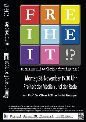 Am 28.11.2016 sprach HdM-Professor Oliver Zöllner im Ökumenischen Zentrum Stuttgart über die Freiheit der Medien und der Rede. (Plakatmotiv: Stephan Mühlich/Ökumenisches Zentrum)