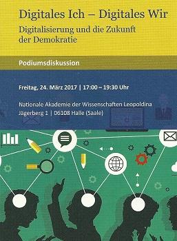 Am 24. März 2017 fand an der Leopoldina zu Halle (Saale) die Diskussionsveranstaltung