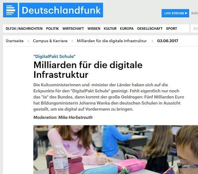 'DigitalPakt Schule': Milliarden für die digitale Infrastruktur. Sendung im Deutschlandfunk ('Campus und Karriere') am 3. Juni 2017 (Screenshot: Oliver Zöllner; Quellvorlage: DLF)